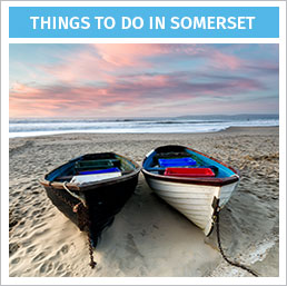 Things To Do In Somerset